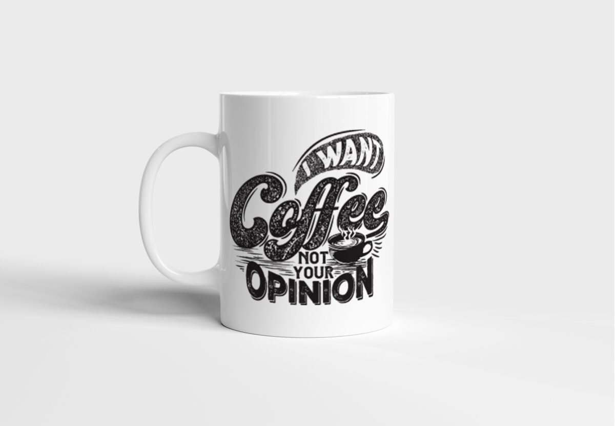 Bílý keramický Retro hrnek I want coffee not your opinion