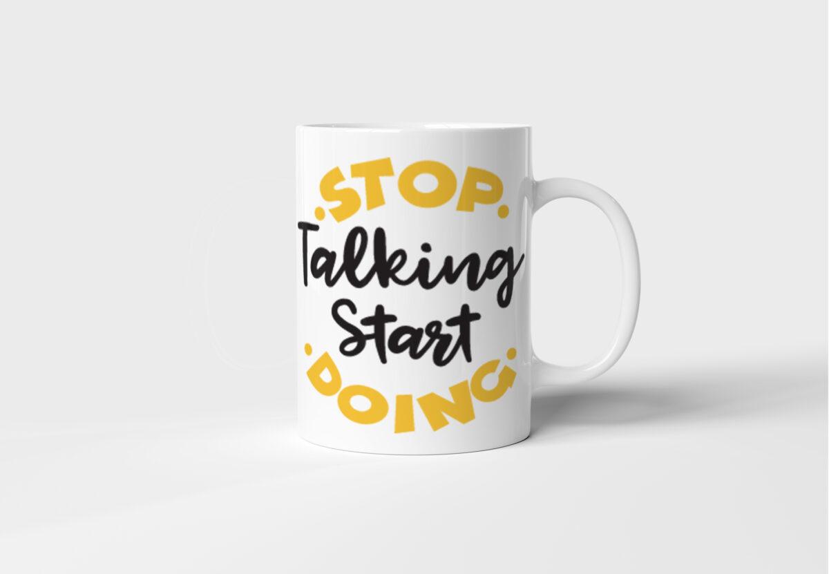 Bílý keramický motivační hrnek Stop Talking Start Doing s potiskem v Brně