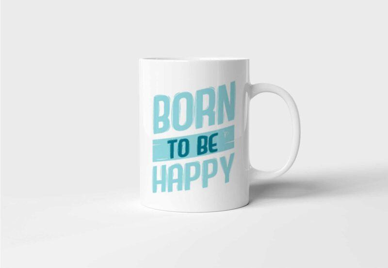 Hrnek Born to be Happy s potiskem