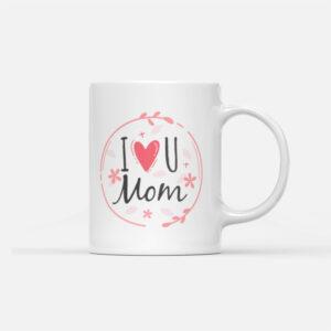 Hrnek I ❤️ You Mom pro maminku