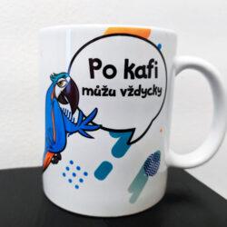 Vtipný hrnekPo kafi můžu vždycky s potiskem