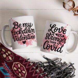 Valentýnský hrnek Love is stronger than covid - Be my lockdown valentine