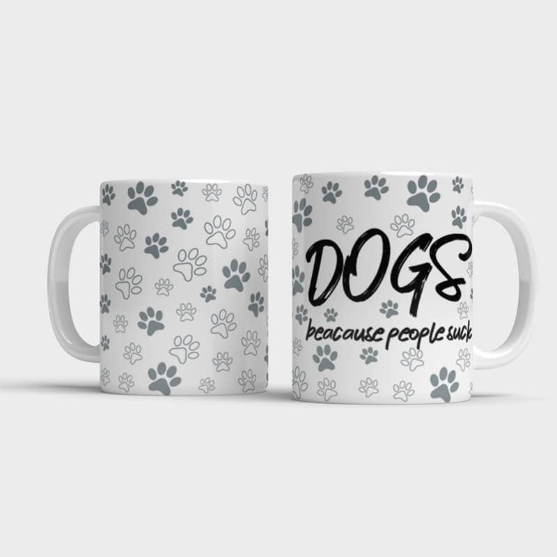 Vtipný hrnek DOGS - beacause people s*ck